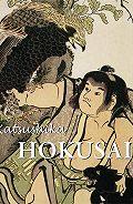 Edmond de Goncourt - Hokusai