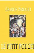 Perrault Charles - Le Petit Poucet