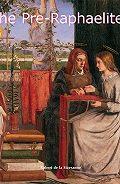 Robert de la Sizeranne -The Pre-Raphaelites