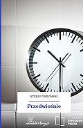 Stefan Żeromski -Przedwiośnie
