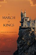 Morgan Rice -A March of Kings