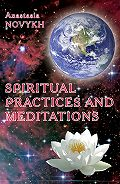 Anastasia Novykh -Spiritual practices and meditations