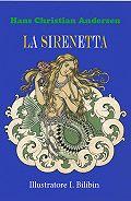 Andersen Hans Christian - La Sirenetta