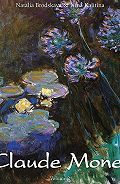 Nathalia Brodskaya, Nathalia  Brodskaia, Nina Kalitina - Claude Monet. Volume 2