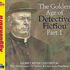 Гилберт Кит Честертон - The Golden Age of Detective Fiction. Part 1