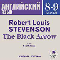 Robert Lewis Stevenson - The Black Arrow