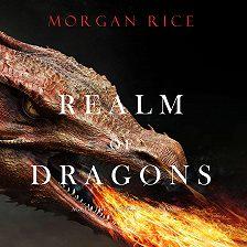 Морган Райс - Realm of Dragons