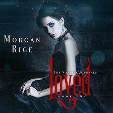 Морган Райс - Loved