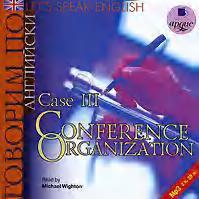 Коллектив авторов - Let's Speak English. Case 3. Conference Organization