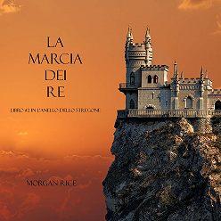 Морган Райс - La Marcia Dei Re