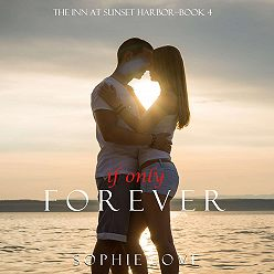 Sophie Love - If Only Forever