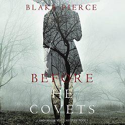 Блейк Пирс - Before He Covets