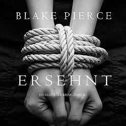 Блейк Пирс - Ersehnt