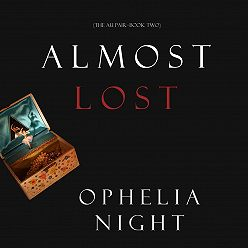 Ophelia Night - Almost Lost