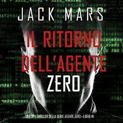 Джек Марс - Il ritorno dell'Agente Zero
