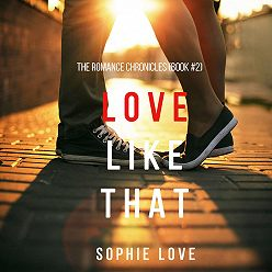 Sophie Love - Love Like That