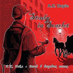 Артур Конан Дойл - Study in Scarlet /Этюд в багровых тонах