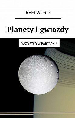 RemWord - Planety igwiazdy. Wszystko wporządku