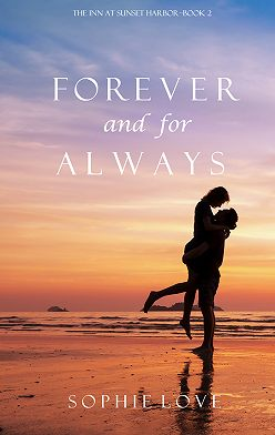 Sophie Love - Forever and For Always