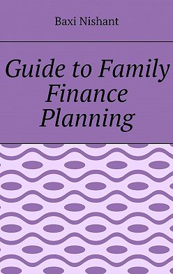 Baxi Nishant - Guide to Family Finance Planning