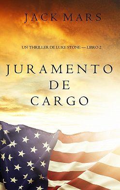 Джек Марс - Juramento de Cargo
