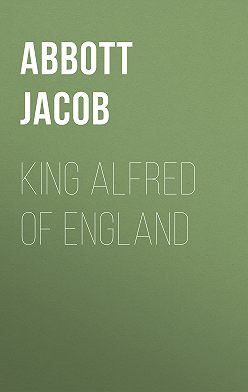 Jacob Abbott - King Alfred of England