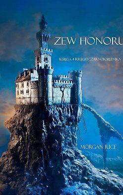 Морган Райс - Zew Honoru