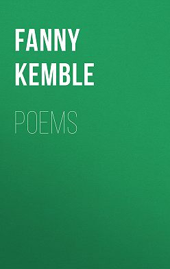 Fanny Kemble - Poems