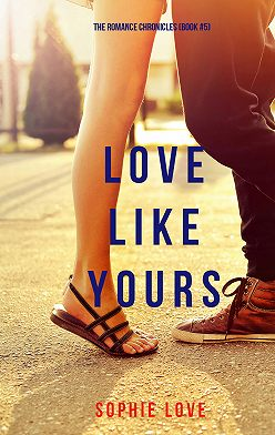 Sophie Love - Love Like Yours