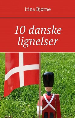 Irina Bjørnø - 10 danske lignelser