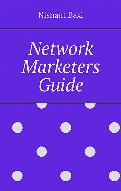 Nishant Baxi - Network Marketers Guide