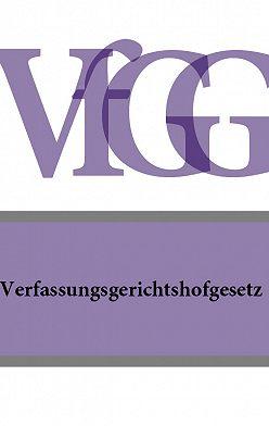 Österreich - Verfassungsgerichtshofgesetz – VfGG
