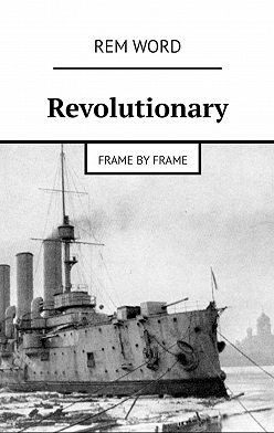 Rem Word - Revolutionary. Frame by frame