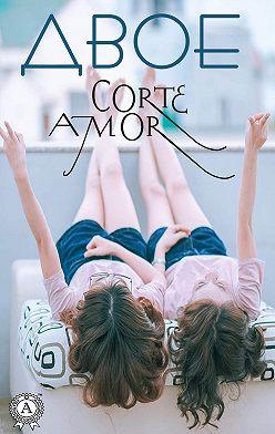 Amor Corte - Двое