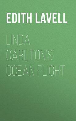 Edith Lavell - Linda Carlton's Ocean Flight