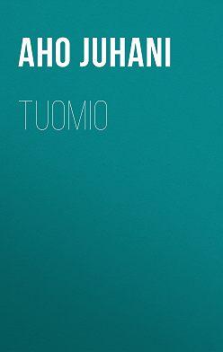 Juhani Aho - Tuomio