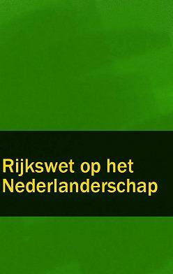 Nederland - Rijkswet op het Nederlanderschap