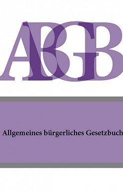 Österreich - Allgemeines burgerliches Gesetzbuch (ABGB)