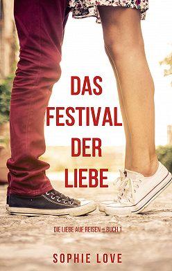Sophie Love - Das Festival der Liebe