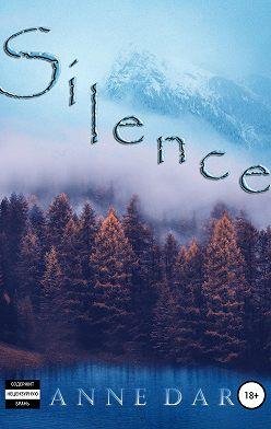 Anne Dar - Silence