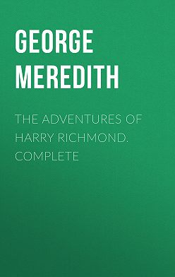 George Meredith - The Adventures of Harry Richmond. Complete