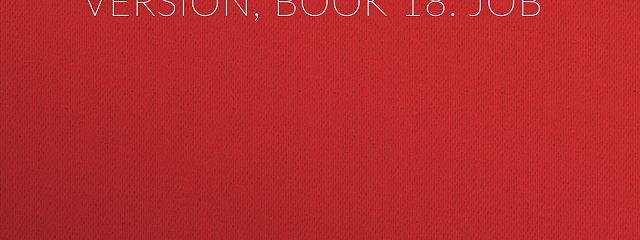 The Bible, King James version, Book 18: Job
