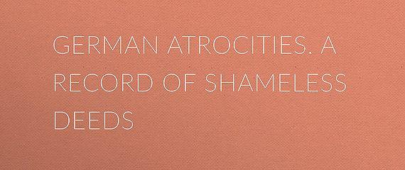 German Atrocities. A Record of Shameless Deeds