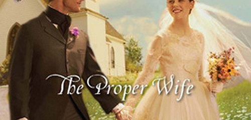 The Proper Wife