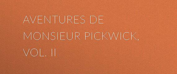 Aventures de Monsieur Pickwick, Vol. II
