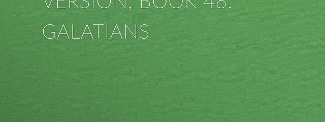 The Bible, King James version, Book 48: Galatians