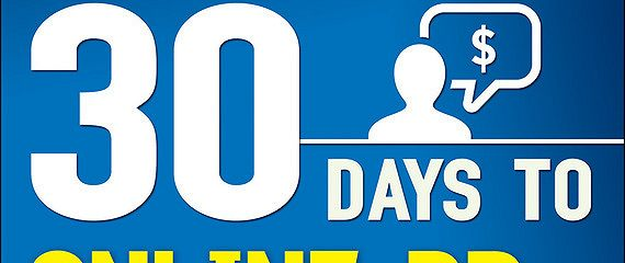 30 Days to Online PR and Marketing Success