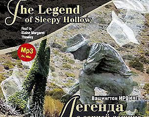 Легенда о сонной лощине / Irving W. The Legend of Sleepy Hollow