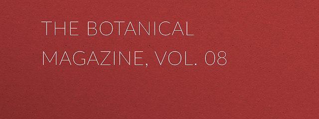 The Botanical Magazine, Vol. 08