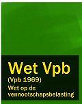 Nederland - Wet op de vennootschapsbelasting – Wet Vpb (Vpb 1969)